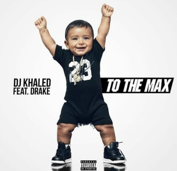 DJ-Khaled-To-The-Max-Drake-Cover